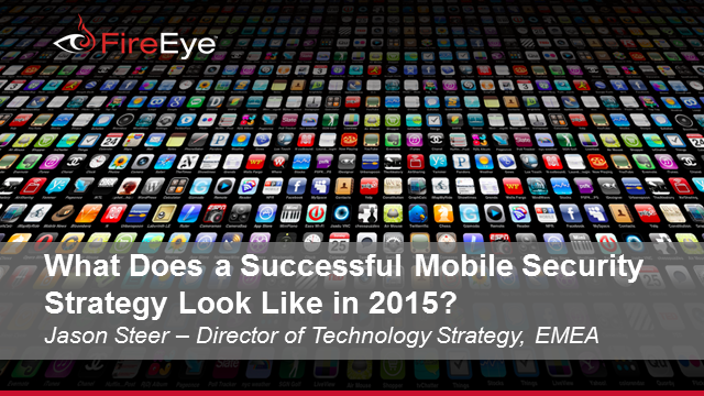 What Does a Successful Mobile Security Strategy Look Like in 2015?
