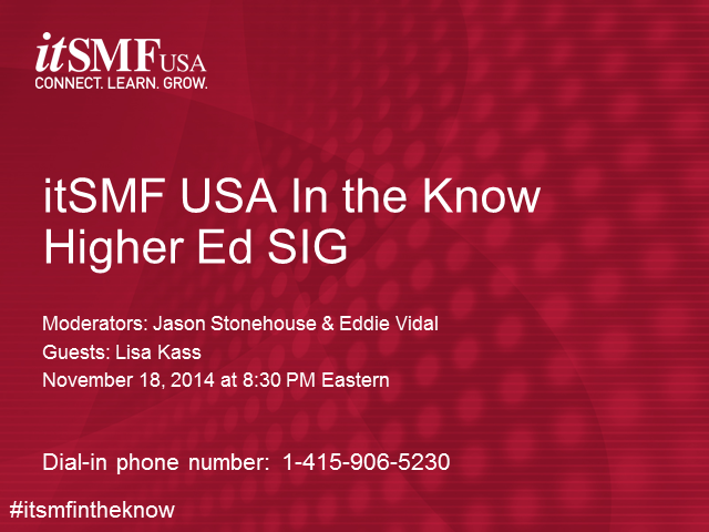 itSMF USA In the Know Podinar - Higer Ed SIG | SIG of the Year