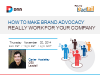 How to Make Brand Advocacy Really Work For Your Company