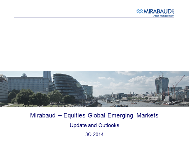 Mirabaud GEM & Asia ex Japan Equities : Funds' Update and Outlook