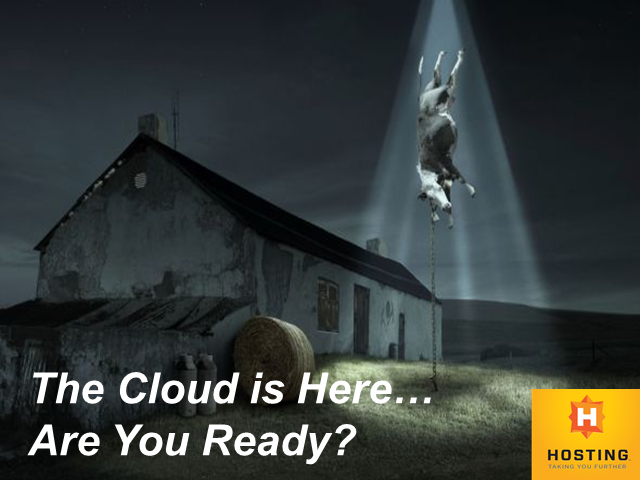 The Cloud is Here – Are You Ready?