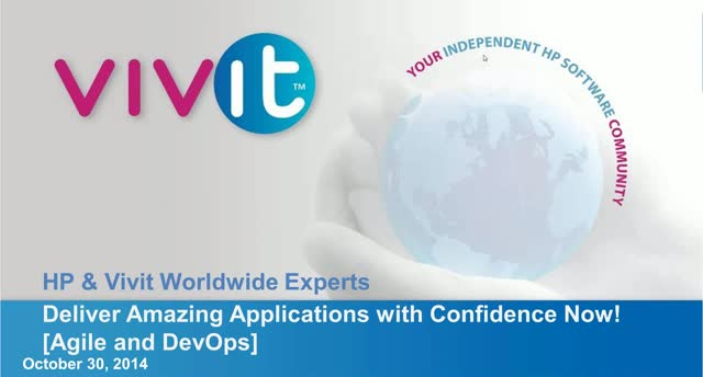 Expert Series: Deliver Amazing Apps with Confidence Now! Delivering True Agile /