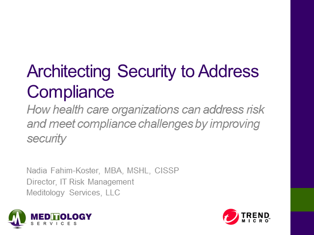 Architecting Security to Address Compliance for Healthcare Providers