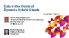 Data in the World of Dynamic Hybrid Clouds