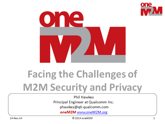 Facing the Challenges of M2M Security and Privacy