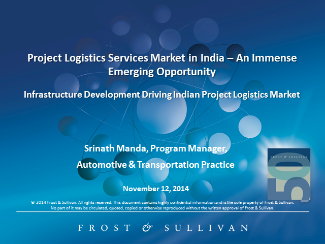 Project Logistics Services Market in India – An Immense Emerging Opportunity