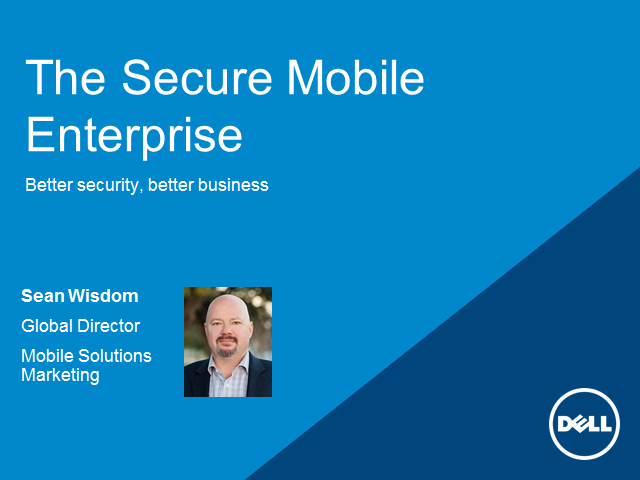 The Secure Mobile Enterprise