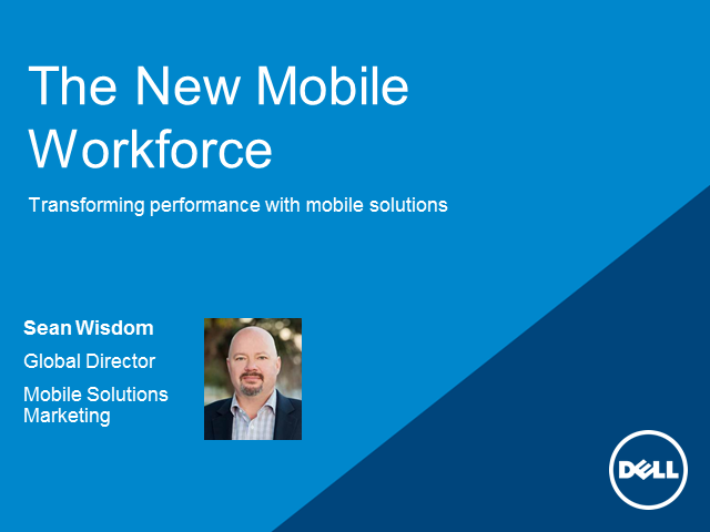 The New Mobile Workforce