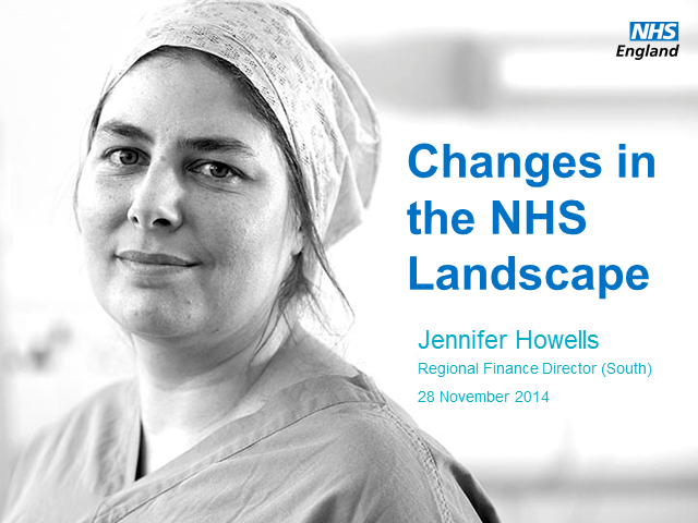 SW & SC FSD: Changes in the NHS Landscape