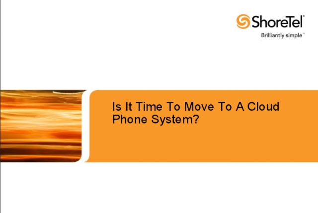 Is It Time To Move To A Cloud Phone System?