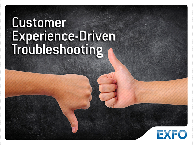 Customer Experience-Driven Troubleshooting