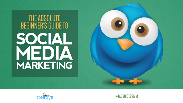 The Absolute Beginner's Guide to Social Media Marketing