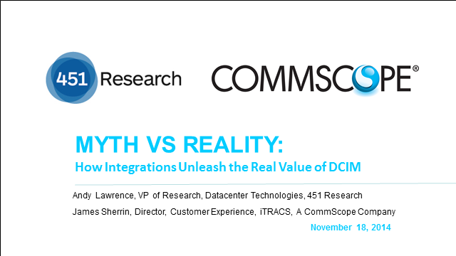 MYTH VS. REALITY: How Integrations Unleash the Real Value of DCIM