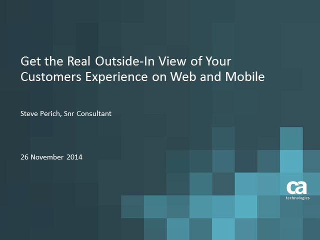 "Get the Real ""Outside-In"" View of Your Customers Experience on Web and Mobile"