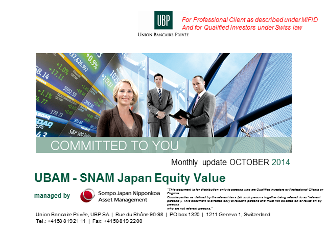 UBAM - SNAM Japan Equity Value Fund - MONTHLY UPDATE 10.2014
