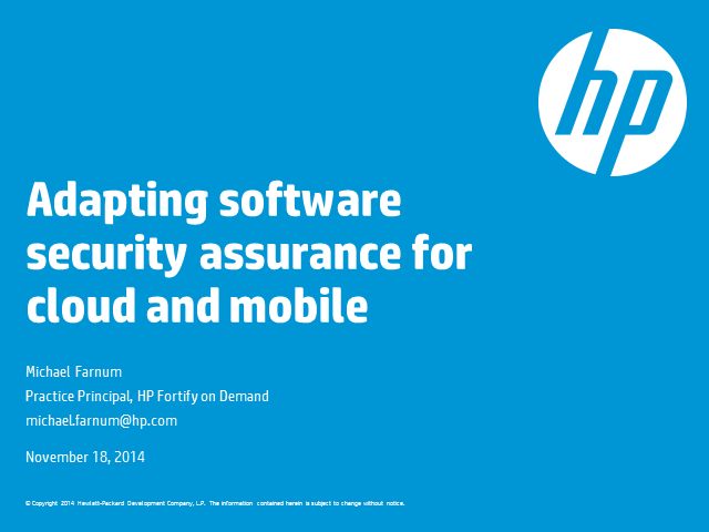 Adapting Software Security Assurance for Cloud and Mobile