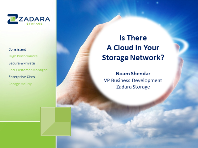 Is There A Cloud In Your Storage Network?