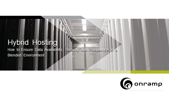 Hybrid Hosting: How to Ensure Data Availability, Security and Compliance