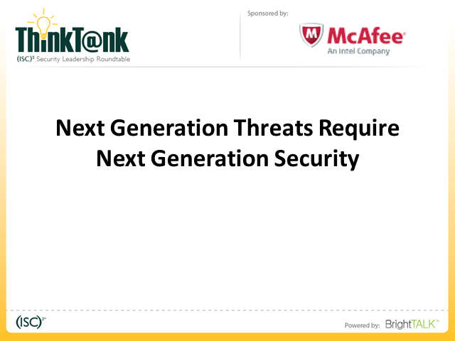 Next Generation Threats Require Next Generation Security