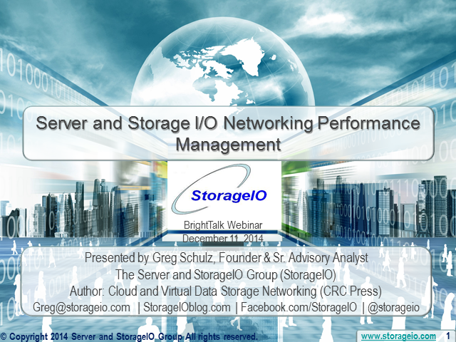 Server and Storage I/O Networking Performance Management