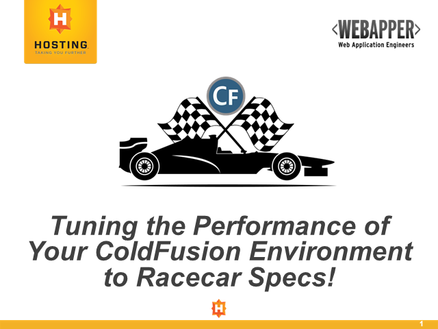 Tuning the Performance of Your ColdFusion Environment to Racecar Specs!