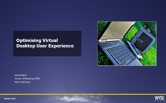 Optimising Virtual Desktop User Experience