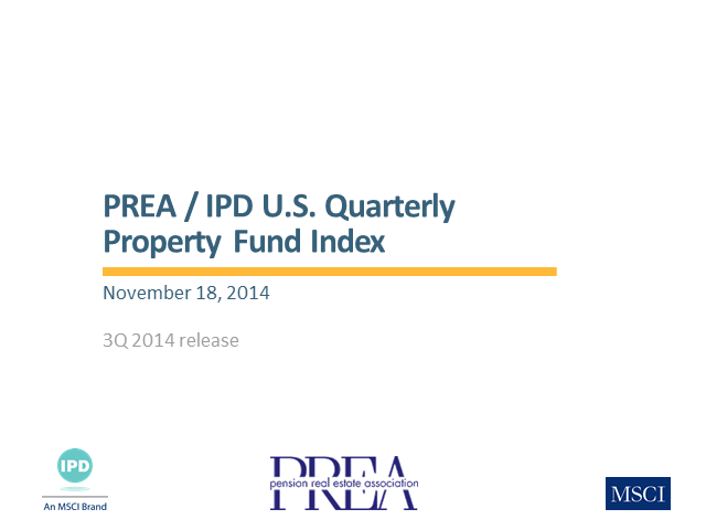 PREA/IPD U.S. Quarterly Property Fund Index - 3Q 2014
