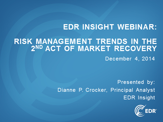 Risk Management Trends in the 2nd Act of Market Recovery