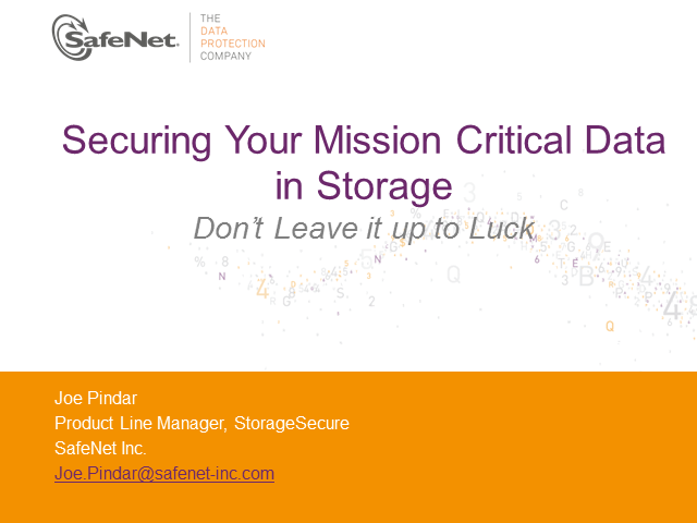 Don't Leave it to LUCK : Securing Your Mission Critical Data in Storage