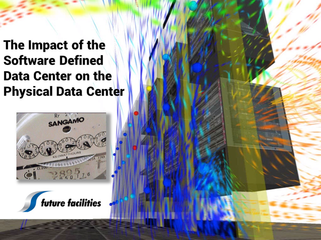 What Does the Software Defined Data Center Mean for the Physical Data Center?