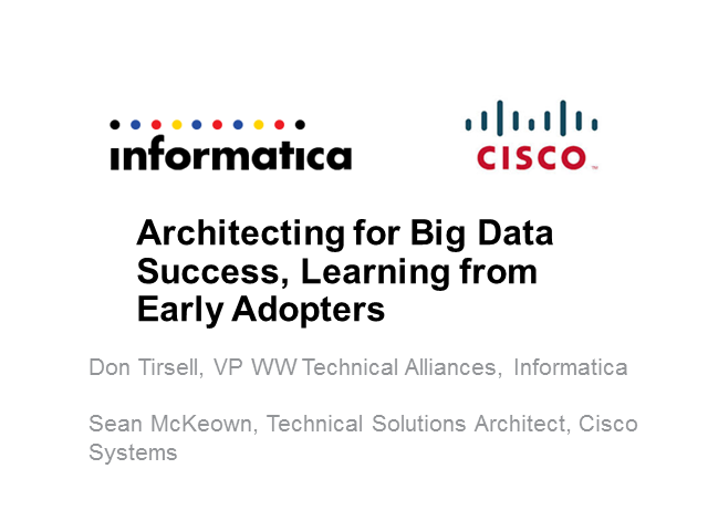 Architecting for Success in Big Data – Learning from Successful Early Adopters