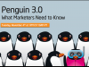 Penguin 3.0: What Marketers Need to Know