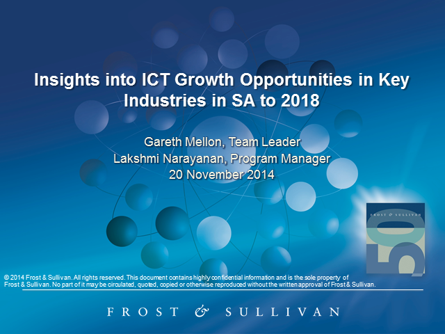 Insights into ICT Growth Opportunities in Key Industries in SA to 2018