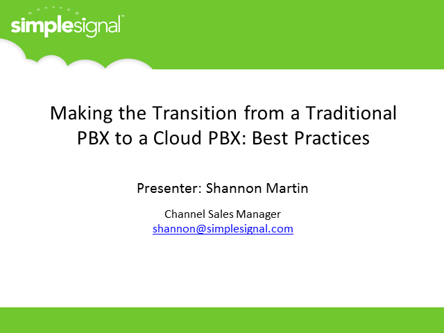 Making the Transition from a Traditional PBX to a Cloud PBX: Best Practices