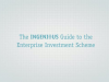 The Ingenious Guide to the Enterprise Investment Scheme