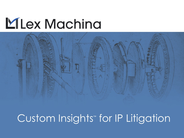Custom Insights for IP Litigation