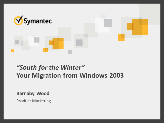South for the Winter: Your Migration from Windows 2003