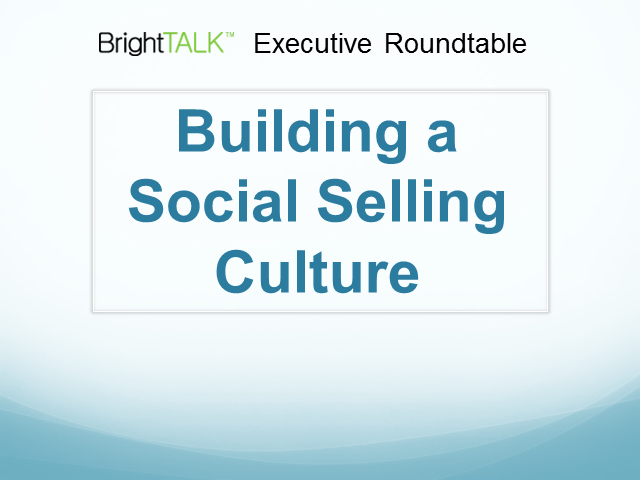 Panel: Building a Social Selling Culture