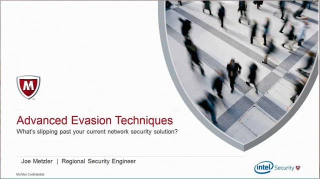 Advanced Evasion Techniques: What's slipping past your customers' network