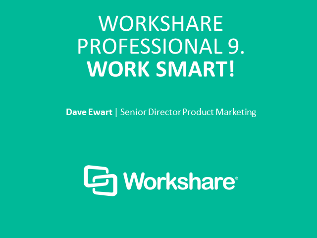 Work Smart with Workshare Professional 9