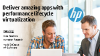 Deliver Amazing Apps with Performance Lifecycle Virtualization