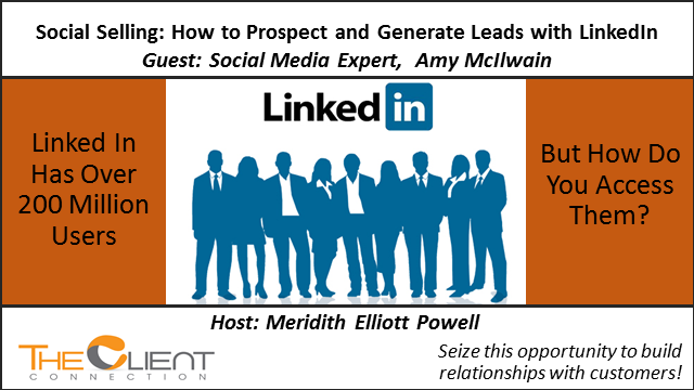 Social Selling: How to Prospect and Generate Leads with LinkedIn