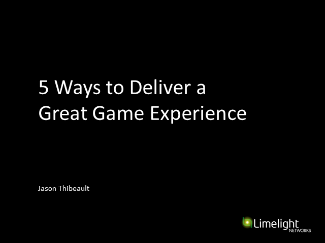 5 Ways to Deliver a Great Game Experience