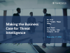 Making the Business Case for Threat Intelligence