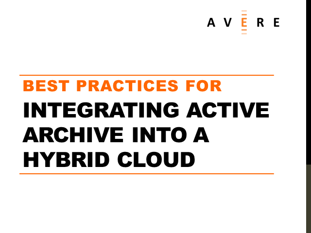 Best Practices for Integrating Active Archive into a Hybrid Cloud