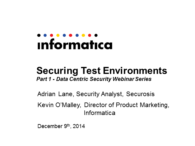 Data Centric Security Webinar Series: Part 1: Security for Test Environments