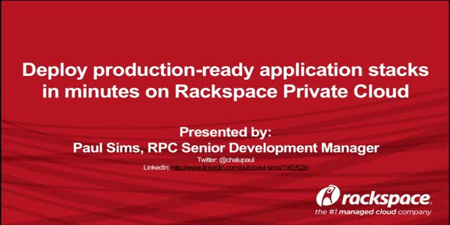 Deploy production-ready application stacks in minutes on Rackspace Private Cloud