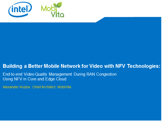 Building a Better Mobile Network for Video with NFV Technologies
