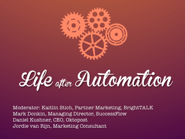 Life after Automation