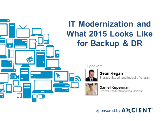 IT Modernization and What 2015 Looks Like for Backup/DR
